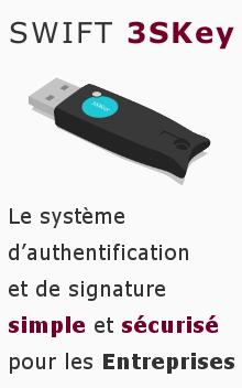 3SKey : la nouvelle solution de signature électronique créée pour les Entreprises